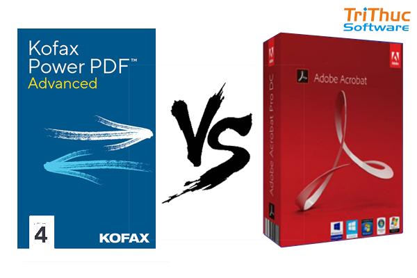 So sánh Kofax Power PDF 4 vs Adobe Acrobat DC 2020