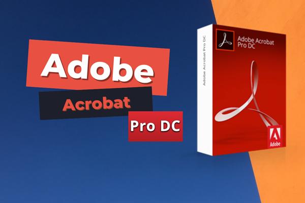 Phần mềm Adobe Acrobat Pro là gì